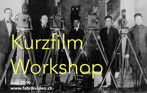 Poster KURZFILM WORKSHOP 5.-22.Juni 2019